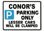 CONOR'S Personalised Gift |Unique Present for Him | Parking Sign - Size Large - Metal faced